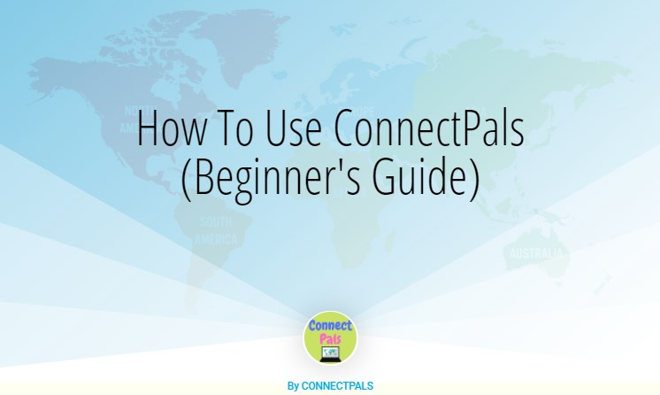 How To Use ConnectPals (Beginner's Guide)