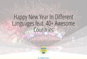 Happy New Year In Different Languages from 40+ Awesome Countries