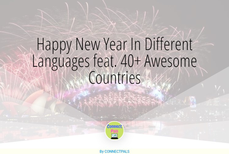 Read more about the article Happy New Year In Different Languages from 40+ Awesome Countries