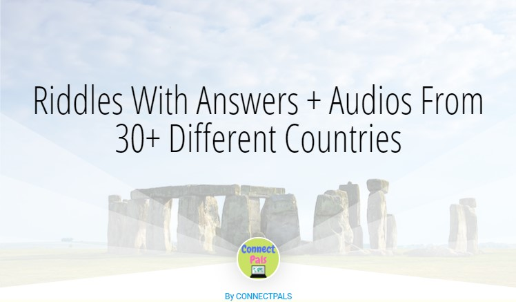 Riddles With Answers + Audios From 30+ Different Countries