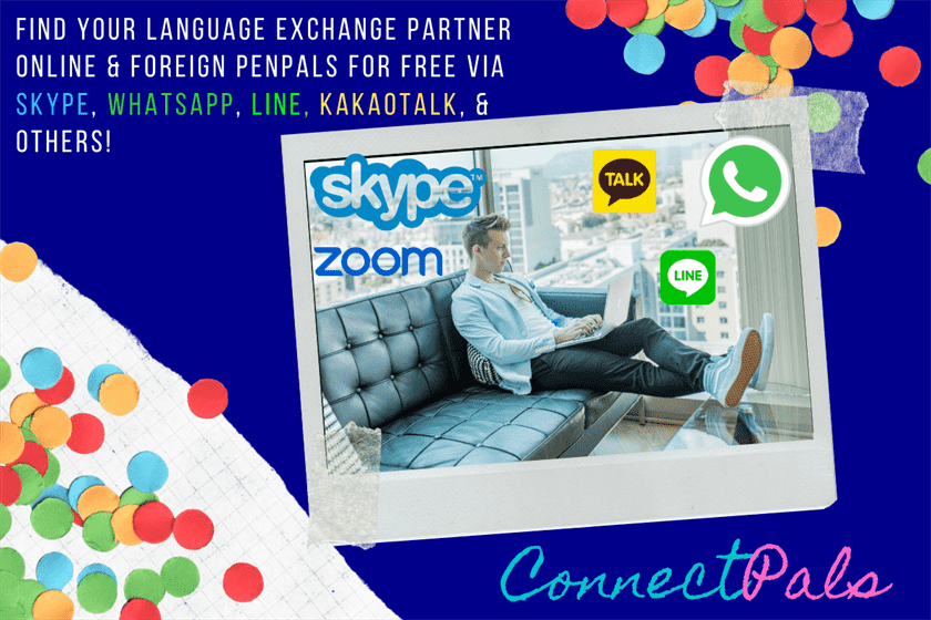 find partner for language exchange online free skype, whatsapp, kakaotalk or line