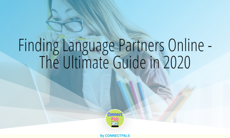 Finding Language Partners Online – The Ultimate Guide in 2020