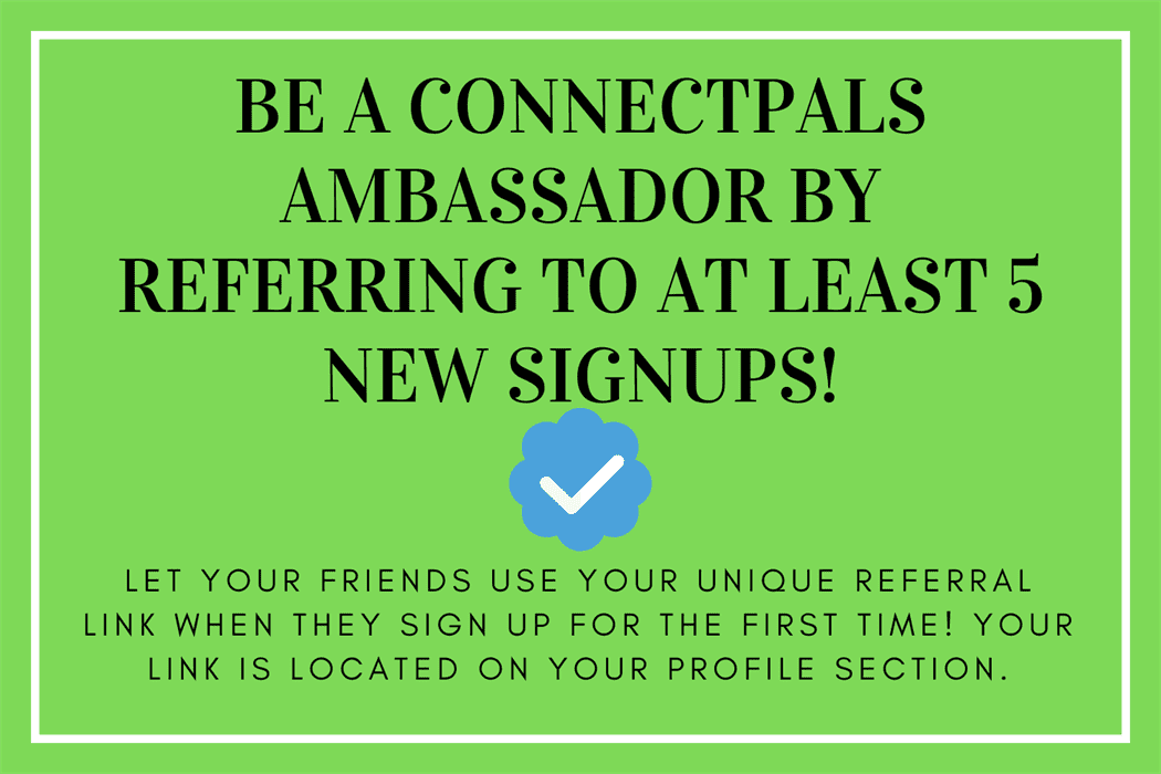 ConnectPals Ambassador / Verified member