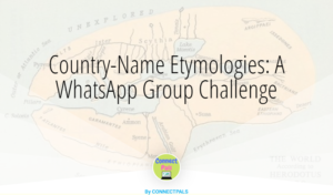 Country-Name Etymologies: A WhatsApp Group Challenge